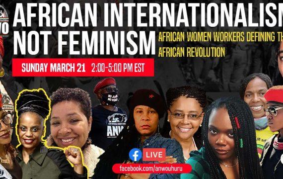 Live Event: African Internationalism Not Feminism